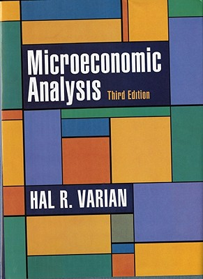 Microeconomic Analysis By Varian, Hal R.